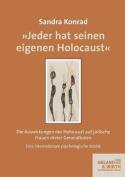 Jeder Hat Seinen Eigenen Holocaust [GER]