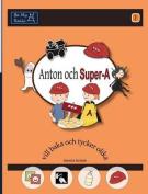 Anton Och Super-A Vill Baka och Tycker Olika [SWE]