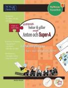 Nyfikna Bakar & Gillar med Anton och Super-A [SWE]