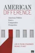 American Difference; American Politics from a Comparative Perspective