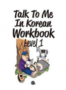 Talk to Me in Korean Workbook