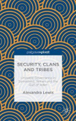 Security, Clans and Tribes