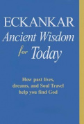 Eckankar-Ancient Wisdom for Today