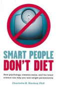 Smart People Don't Diet