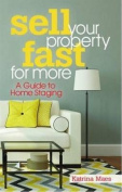 Sell Your Property Fast For More