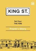 The Fire: Frank's Story
