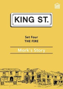 The Fire: Mark's Story