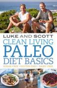 Clean Living: Paleo Basics