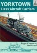 Yorktown Class Aircraft Carriers