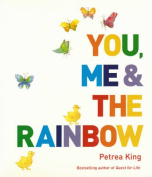 You, Me and the Rainbow New Edition