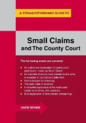 A Straightforward Guide To Small Claims And The County Court