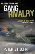 Gang Rivalry (The Gang Series)