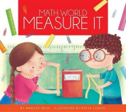 Measure It (Math World)