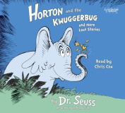 Horton and the Kwuggerbug and More Lost Stories [Audio]