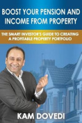 Boost Your Pension and Income from Property