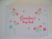 GRANDMA'S BRAG book photo album embroidered flowers butterflies ideal gift
