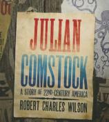 Julian Comstock [Audio]