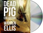 Dead Pig Collector [Audio]