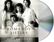 The Romanov Sisters [Audio]