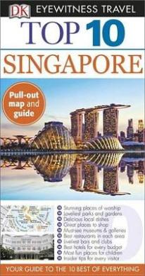 Top 10 Singapore (DK Eyewitness Top 10 Travel Guides)