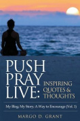 Push Pray Live