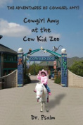 Cowgirl Amy at the Cow Kid Zoo