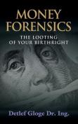 Money Forensics