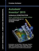 Autodesk Inventor 2015 - Aufbaukurs Konstruktion [GER]