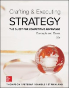 Crafting & Executing Strategy: The Quest for Competitive Advantage