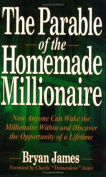 The Parable of the Homemade Millionaire. [Paperback]