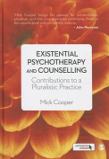 An Existential Psychotherapy and Counselling