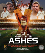 The Official MCC History of the Ashes