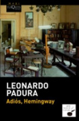 Adios, Hemingway [Spanish]