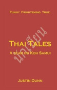 Thai Tales - A Year on Koh Samui