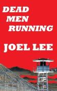 Dead Men Running