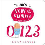 The Hueys in None the Number (Hueys) [Board book]