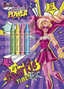 It's Sparkle Time! (Barbie in Princess Power)