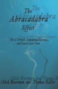 The Abracadabra Effect