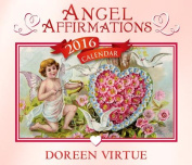 Angel Affirmations 2016 Calendar