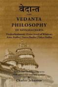 The Vedanta Philosophy of Sankaracharya