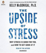 The Upside of Stress [Audio]