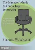 The Manager's Guide to Conducting Interviews