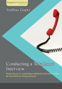 Conducting a Telephone Interview