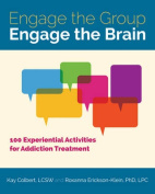 Engage the Group, Engage the Brain