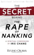 "The Secret Behind ""The Rape of Nanking"""