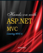 Hands on with ASP.Net MVC - Covering MVC 6 [Large Print]
