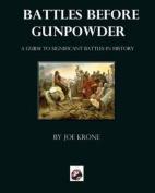 Battles Before Gunpowder