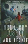 Ancillary Justice  [Large Print]