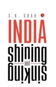 India Shining and Sinking