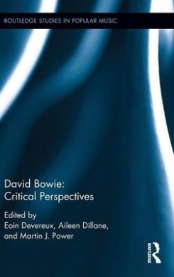 David Bowie: Critical Perspectives (Routledge Studies in Popular Music)